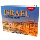 Israel Then & Now Book